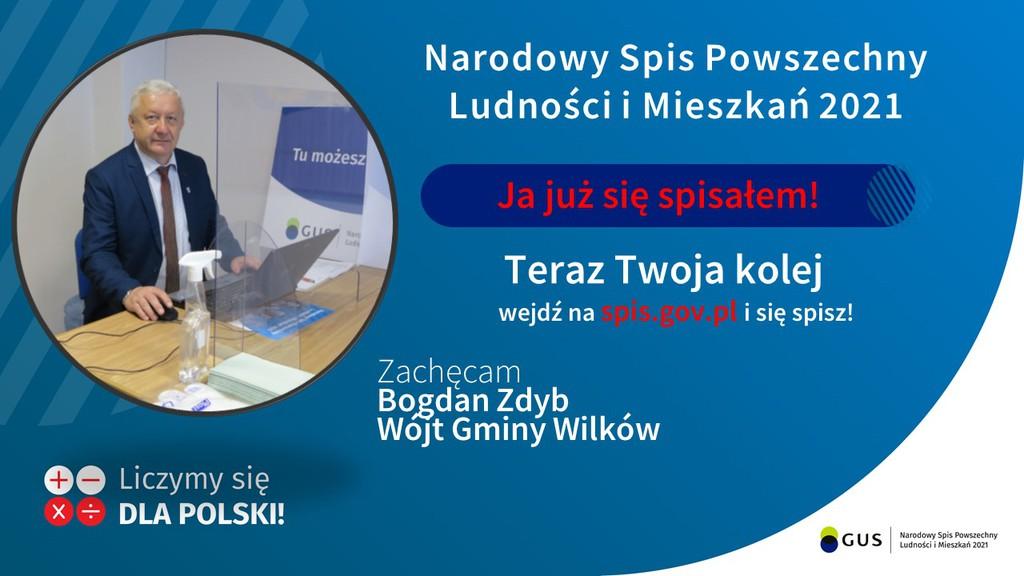 Plakt promujący Narodowy Spis Powszechny Ludności i Mieszkań 2021 przez Pana Wójta Gminy Wilków Bogdana Zdyba Główny Urząd Statystyczny nie dostarczył opisu alternatywnego.