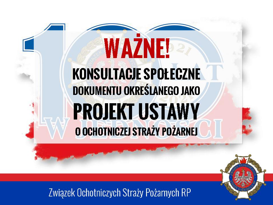 Plakat informacyjny  dotyczący Konsultacji Społecznych Projektu ustawy o ochotniczej Straży Pożarnej